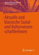 Aktuelle und klassische Sozial- und Kulturwissenschaftler innen