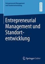 Entrepreneurial Management und Standortentwicklung