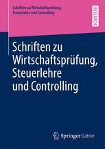 Schriften zu Wirtschaftsprüfung, Steuerlehre und Controlling