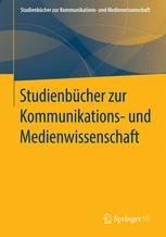 Studienbücher zur Kommunikations- und Medienwissenschaft