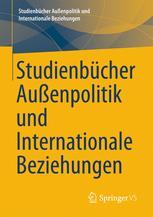Studienbücher Außenpolitik und Internationale Beziehungen