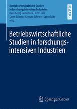 Betriebswirtschaftliche Studien in forschungsintensiven Industrien
