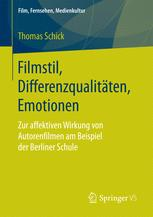 Filmstil, Differenzqualitäten, Emotionen