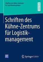 Schriften des Kühne-Zentrums für Logistikmanagement