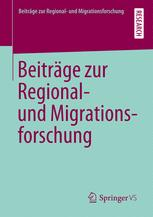 Beiträge zur Regional- und Migrationsforschung