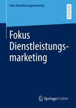 Fokus Dienstleistungsmarketing