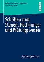 Schriften zum Steuer-, Rechnungs- und Prüfungswesen