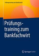Prüfungstraining zum Bankfachwirt