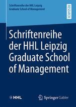 Schriftenreihe der HHL Leipzig Graduate School of Management
