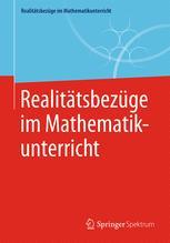 Realitätsbezüge im Mathematikunterricht
