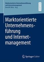 Marktorientierte Unternehmensführung und Internetmanagement