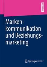 Markenkommunikation und Beziehungsmarketing