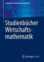Studienbücher Wirtschaftsmathematik