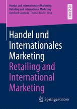 Handel und Internationales Marketing Retailing and International Marketing