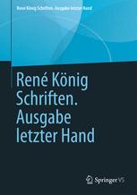René König · Schriften · Ausgabe letzter Hand
