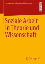 Soziale Arbeit in Theorie und Wissenschaft