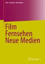 Film, Fernsehen, Neue Medien