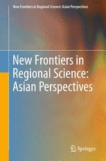 New Frontiers in Regional Science: Asian Perspectives