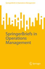 SpringerBriefs in Operations Management