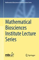 Mathematical Biosciences Institute Lecture Series