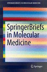 SpringerBriefs in Molecular Medicine