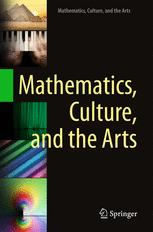 Mathematics, Culture, and the Arts