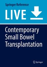 Contemporary Small Bowel Transplantation