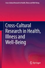 Cross-Cultural Research in Health, Illness and Well-Being