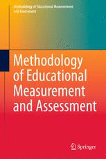 Methodology of Educational Measurement and Assessment
