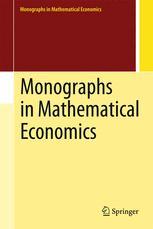 Monographs in Mathematical Economics