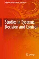 Studies in Systems, Decision and Control