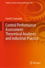 Control Performance Assessment: Theoretical Analyses and Industrial Practice