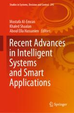 Recent Advances in Intelligent Systems and Smart Applications