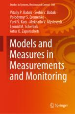 Models and Measures in Measurements and Monitoring