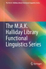 The M.A.K. Halliday Library Functional Linguistics Series