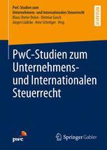 PwC-Studien zum Unternehmens- und Internationalen Steuerrecht