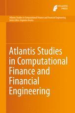 Atlantis Studies in Computational Finance and Financial Engineering