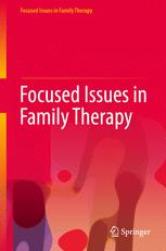 Focused Issues in Family Therapy