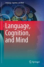 Language, Cognition, and Mind