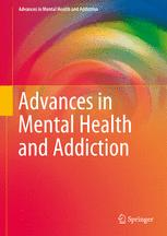 Advances in Mental Health and Addiction