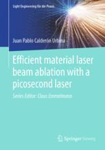 Efficient material laser beam ablation with a picosecond laser
