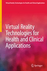 Virtual Reality Technologies for Health and Clinical Applications