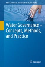 Water Governance - Concepts, Methods, and Practice