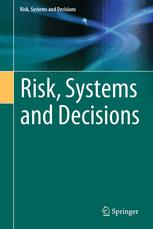Risk, Systems and Decisions