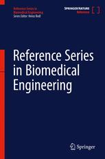 Reference Series in Biomedical Engineering