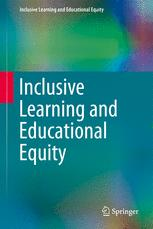 Inclusive Learning and Educational Equity