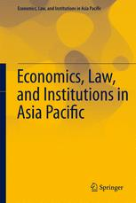 Economics, Law, and Institutions in Asia Pacific