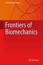 Frontiers of Biomechanics