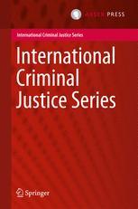 International Criminal Justice Series