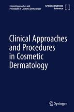 Clinical Approaches and Procedures in Cosmetic Dermatology